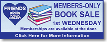 First Wednesday Members Only Book Sale at Friends of the Irving Public Library
